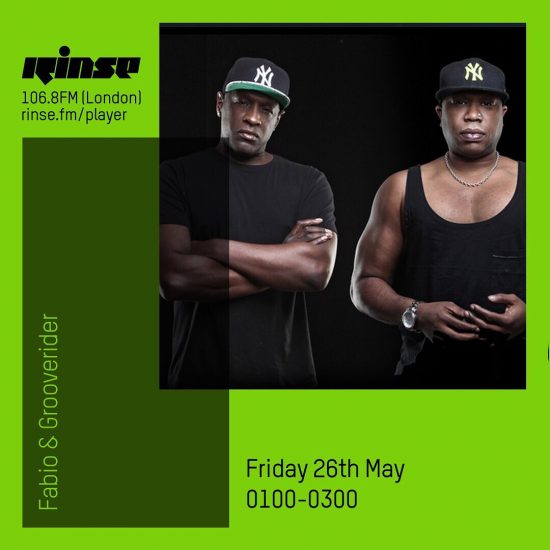 Fabio and Grooverider on Rinse FM 2017-05-26