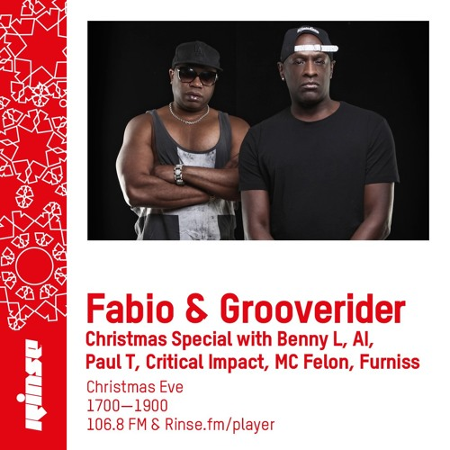 Fabio and Grooverider on Rinse FM 2018-12-24 with Benny L, AI, Paul T, Critical Impact, MC Felon & Furniss