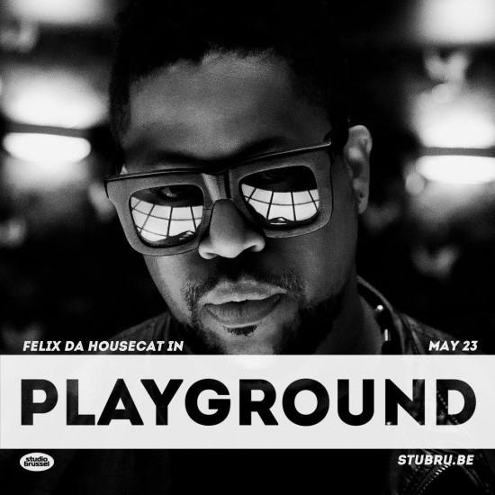 Felix Da Housecat - Playground, Studio Brussel 2015-05-23