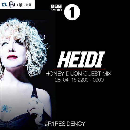 Heidi - Residency 2016-04-28 with Honey Dijon guest mix