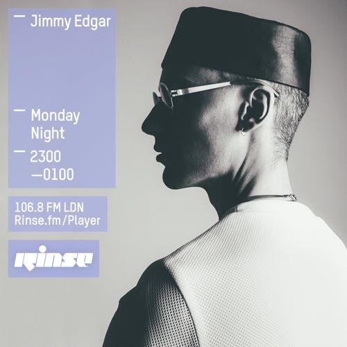 Jimmy Edgar on Rinse FM 2015-03-23