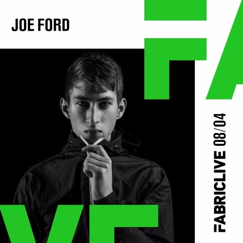 Joe Ford - FABRICLIVE x Shogun 100 Mix 2016-04-04