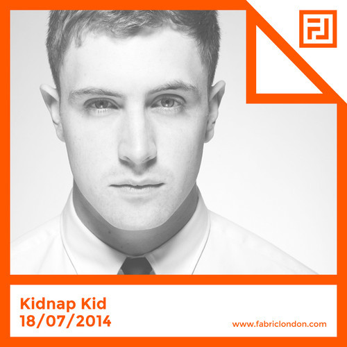 Kidnap Kid X FABRICLIVE Promo Mix 2014-07-11