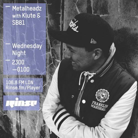 Klute and SB81 - Metalheadz show on Rinse FM 2015-10-21