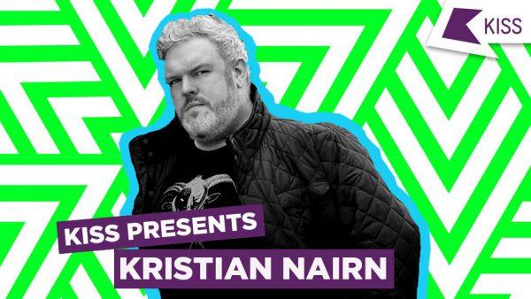 Kristian Nairn aka DJ Hodor - KISS Presents 2016-05-30