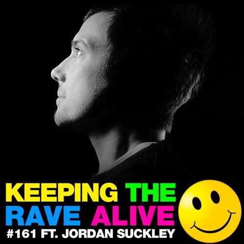 Kutski - Keeping The Rave Alive 161 2015-05-01 with Jordan Suckley