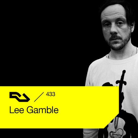 Lee Gamble - Resident Advisor podcast #433