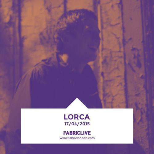 Lorca - FABRICLIVE Promo Mix 2015-03-16