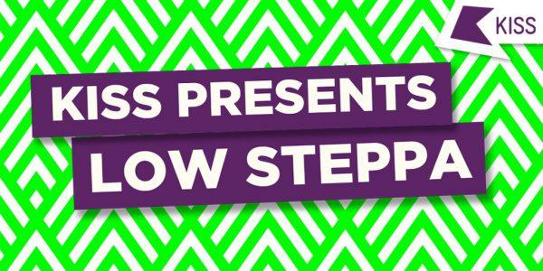 Low Steppa - KISS Presents 2016-04-11