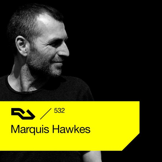Marquis Hawkes - Resident Advisor podcast #532 2016-08-08