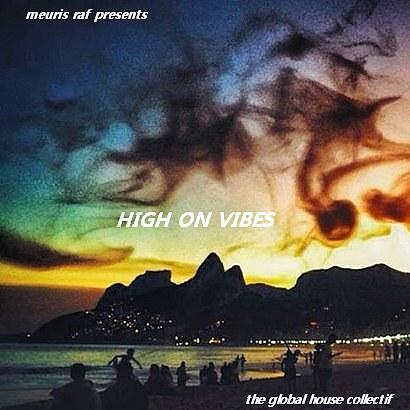 Meuris Raf - Core News Sessions #13 - High on vibes mix