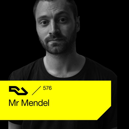 Mr Mendel - Resident Advisor podcast #576 2017-06-12