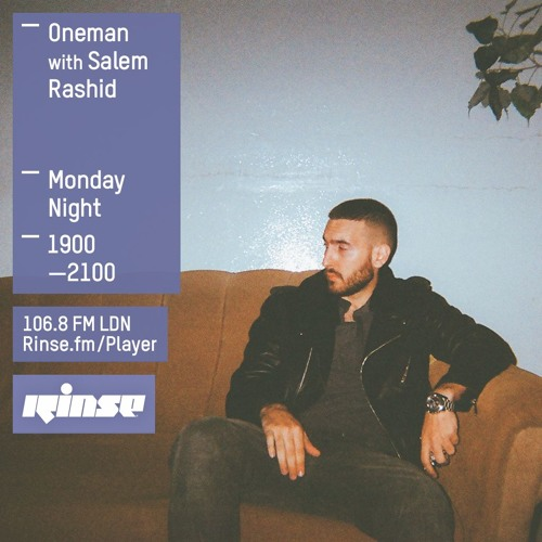 Oneman on Rinse FM 2016-02-29 with Salem Rashid