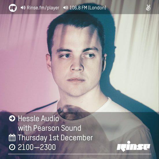 Pearson Sound - Hessle Audio show on Rinse FM 2016-12-01