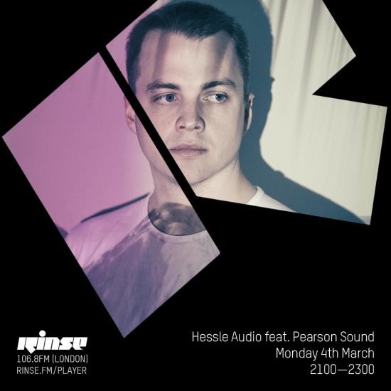 Pearson Sound - Hessle Audio show on Rinse FM 2019-03-04