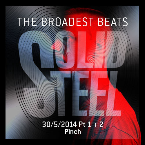 Pinch + Perera Elsewhere - Solid Steel Show 2014-05-30