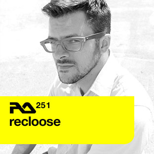 Resident Advisor podcast #251 by Recloose