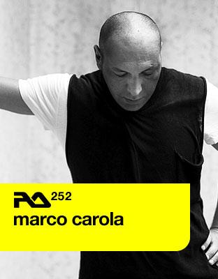Resident Advisor podcast #252 by Marco Carola