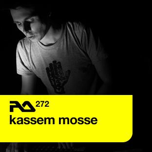 Resident Advisor podcast #272 by Kassem Mosse