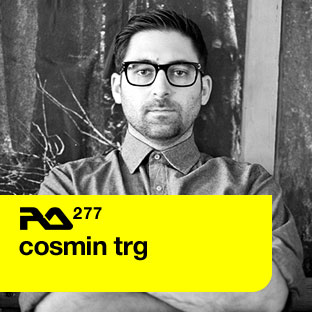 Resident Advisor podcast #277 by Cosmin TRG