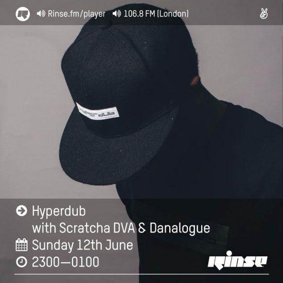 Scratcha DVA & Danalogue - Hyperdub show on Rinse FM 2016-06-12