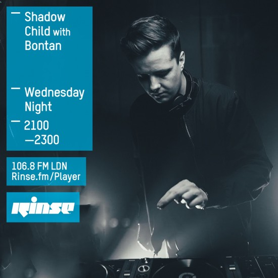 Shadow Child on Rinse FM 2015-01-20 guest mix from Bontan