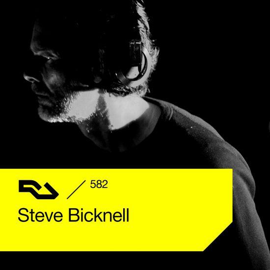 Steve Bicknell - Resident Advisor podcast #582 2017-07-24