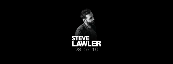 Steve Lawler - Essential Mix 2016-05-28