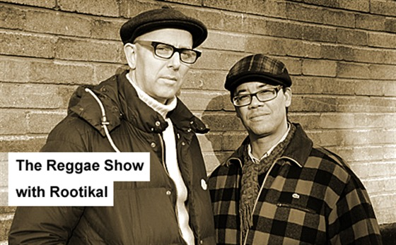 The Reggae Show 2012-03-18 with Rootikal