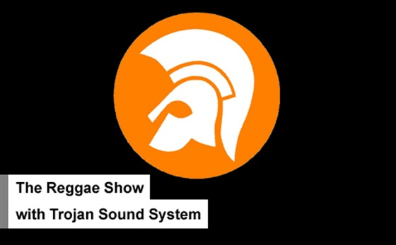The Reggae Show on MoS Radio 2012-03-25 with Trojan Sound System