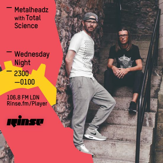 Total Science - Metalheadz show on Rinse FM 2016-04-20