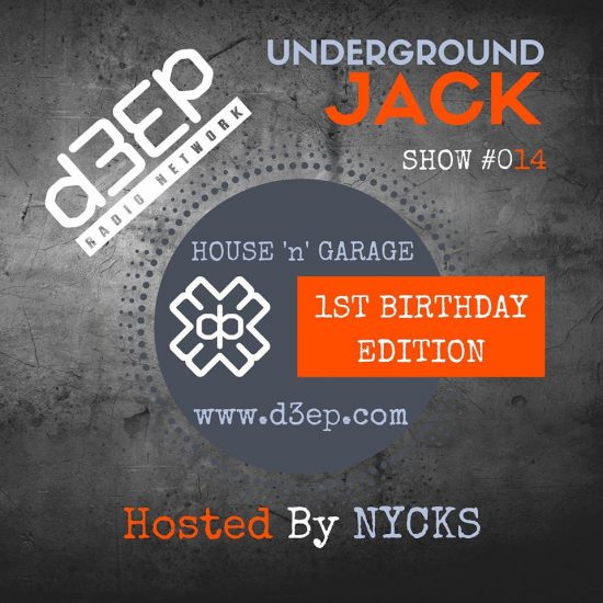 UNDERGROUND JACK SHOW #14 | 1st B'DAY Edition by NYCKS