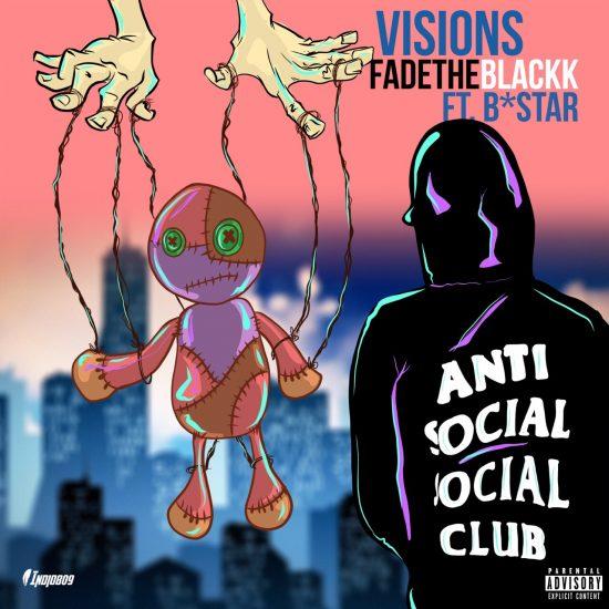 Visions - Fadetheblackk ft bstar
