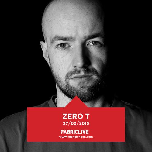 Zero T - FABRICLIVE Promo Mix (Feb 2015) 2015-02-17