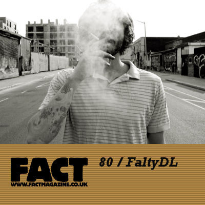 FACT mix 80 by FaltyDL