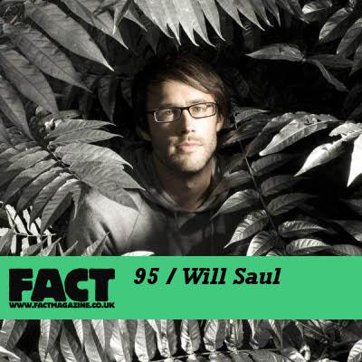 Fact Mix 95 Will Saul